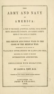 Cover of: The army and navy of America | Jacob K. Neff