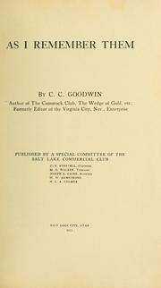 Cover of: As I remember them | C. C. Goodwin