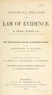 Cover of: A practical treatise of the law of evidence by Starkie, Thomas