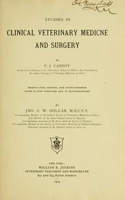 Cover of: Studies in clinical veterinary medicine and surgery | P. J. Cadiot