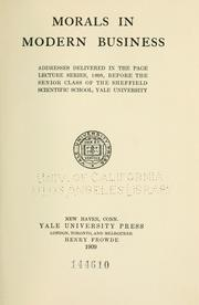 Cover of: Morals in modern business by Yale University. Sheffield Scientific School.