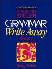 Cover of: Grammar write away by Betsy Rubin