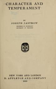 Cover of: Character and temperament | Joseph Jastrow
