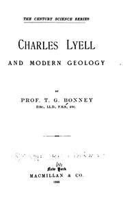 Cover of: Charles Lyell and modern geology | T. G. Bonney