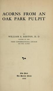 Cover of: Acorns from an Oak Park pulpit by William Eleazar Barton