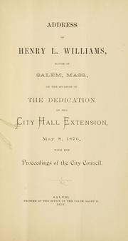 Cover of: Address of Henry L. Williams | Salem (Mass.). City Council.