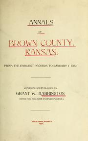 Cover of: Annals of Brown County, Kansas | Grant W. Harrington