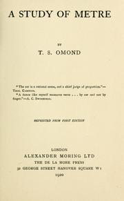 Cover of: A study of metre | T. S. Omond