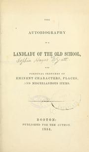 Cover of: The autobiography of a landlady of the old school | Sophia Wyatt