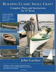 Cover of: Building Classic Small Craft | John Gardner