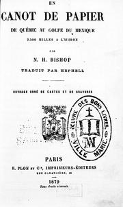 Cover of: En canot de papier de Québec au golfe du Mexique by Nathaniel H. Bishop