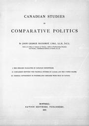 Cover of: Canadian studies in comparative politics | Bourinot, John George Sir