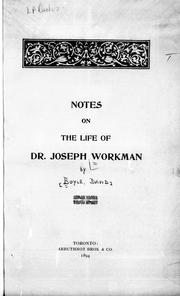 Cover of: Notes on the life of Dr. Joseph Workman by Boyle, David