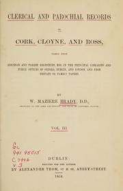 Cover of: Clerical and parochial records of Cork, Cloyne, and Ross by William Maziere Brady