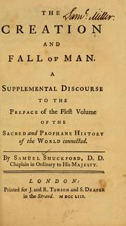 Cover of: The creation and fall of man by Shuckford, Samuel