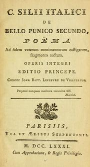 Cover of: C. Silii Italici De bello Punico secundo by Tiberius Catius Silius Italicus