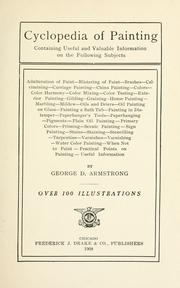 Cover of: Cyclopedia of painting by George D. Armstrong