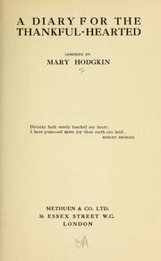 Cover of: A diary for the thankful-hearted | Mary Hodgkin