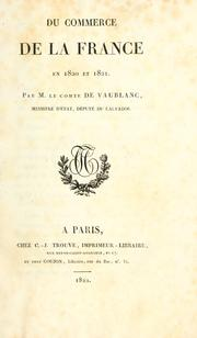 Cover of: Du commerce de la France en 1820 et 1821 | Vaublanc, Vincent Marie Viénot comte de