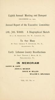 Cover of: Eighth annual meeting and banquet by Lebanon County Historical Society (Lebanon County, Pa.)