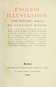 Cover of: English illustration, 'the sixties' : 1855-70 | White, Gleeson