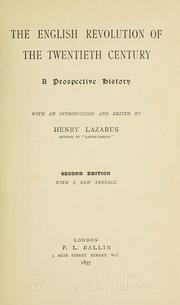 Cover of: The English revolution of the twentieth century | Henry Lazarus