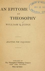 Cover of: An epitome of theosophy by William Quan Judge