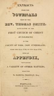 Cover of: Extracts from the journals kept by the Rev. Thomas Smith by Smith, Thomas