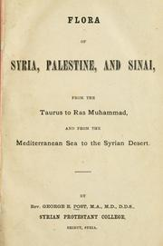 Cover of: Flora of Syria, Palestine and Sinai | George Edward Post