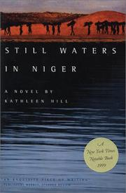 Cover of: Still Waters in Niger by Kathleen Hill