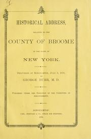 Cover of: Historical address, relating to the county of Broome in the state of New York by George Burr