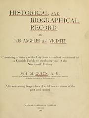 Cover of: Historical and biographical record of Los Angeles and vicinity | James Miller Guinn