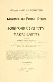 Cover of: Historic homes and institutions and genealogical and personal memoirs of Berkshire County, Massachusetts | Rollin Hillyer Cooke