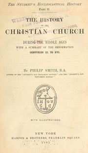 Cover of: The history of the Christian Church by Philip Smith