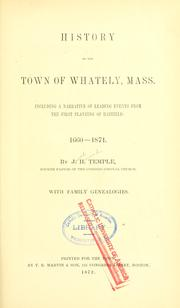 Cover of: History of the town of Whately, Mass by J. H. Temple