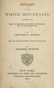 Cover of: History of the White mountains | Benjamin G. Willey