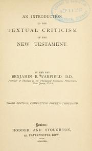 Cover of: An introduction to the textual criticism of the New Testament | Warfield, Benjamin Breckinridge.