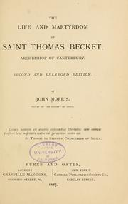 Cover of: The life and martyrdom of Saint Thomas Becket | Morris, John, 1826-1893