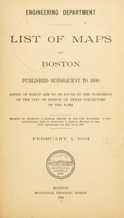Cover of: List of maps of Boston published subsequent to 1600 | Boston (Mass.). Engineering Dept.