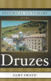 Cover of: Historical dictionary of the Druzes | Samy S. Swayd