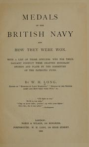 Cover of: Medals of the British navy and how they were won | William H. Long