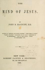 Cover of: The mind of Jesus | John R. Macduff