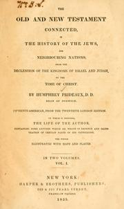 Cover of: The Old and New Testament connected in the history of the Jews and neighbouring nations by Humphrey Prideaux