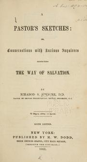 Cover of: A pastor's sketches; or, Conversations with anxious inquirers respecting the way of salvation by Ichabod S. Spencer