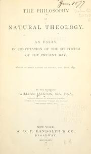 Cover of: The philosophy of natural theology | Jackson, William