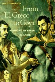 Cover of: From El Greco to Goya | Janis A. Tomlinson