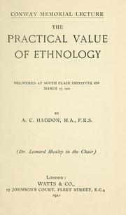 Cover of: The practical value of ethnology | Alfred C. Haddon