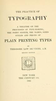 Cover of: The practice of typography | Theodore Low De Vinne