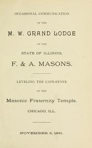 Cover of: Proceedings of the Grand Lodge of the State of Illinois Ancient Free and Accepted Masons | Freemasons. Grand Lodge of Illinois.