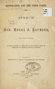 Cover of: Restoration and the union party | Henry J. Raymond